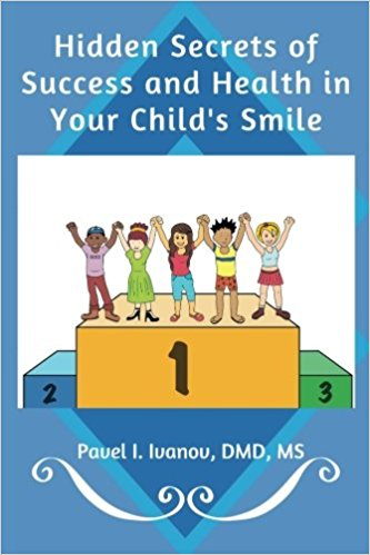 Hidden Secrets of Success and Health in Your Child's Smile